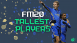 FM20's Tallest Players