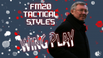 FM20 - Tactical Styles: Wing Play